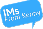 IMs From Kenny!
